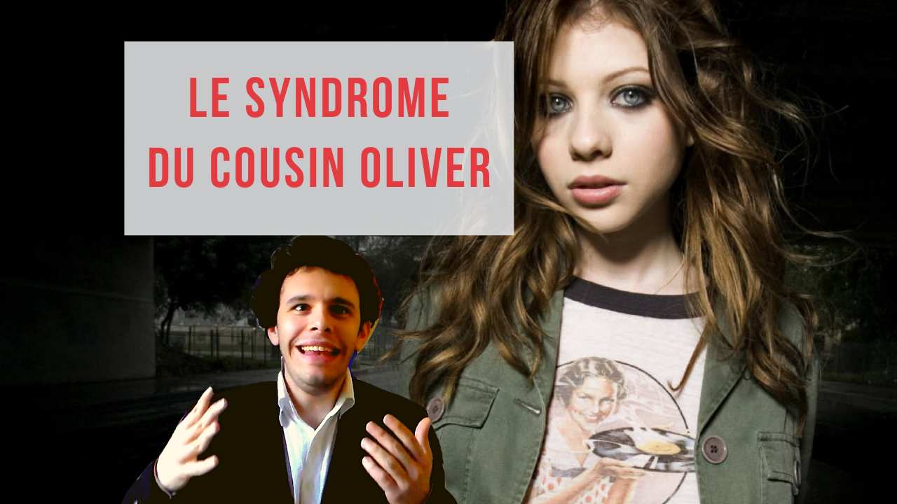 Le syndrome du Cousin Oliver